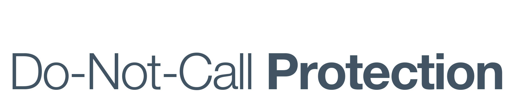 Do-Not-Call Protection