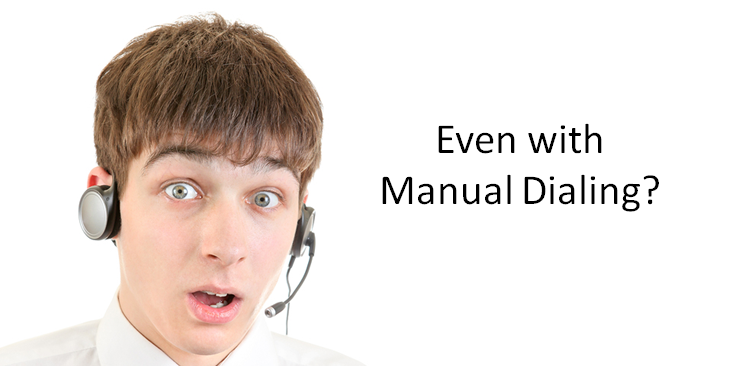 Even_with_Manual_Dialing
