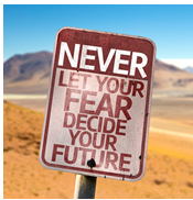 Never_let_your_fear_decide_your_future