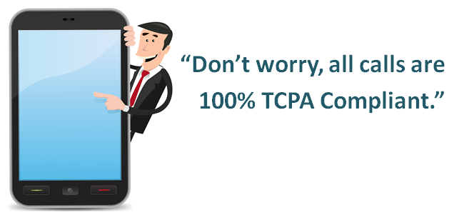 Dont_worry_all_calls_are_tcpa_compliant
