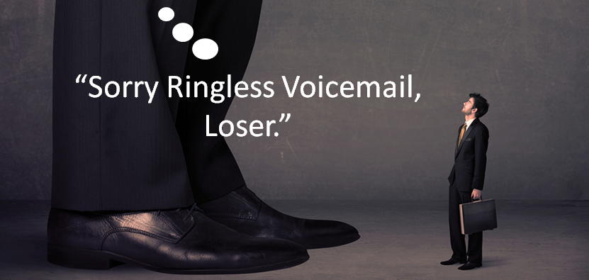 Sorry_ringless_voicemail_loser