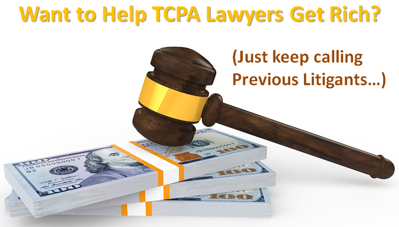 Want_to_help_TCPA_Lawyers_Get_Rich